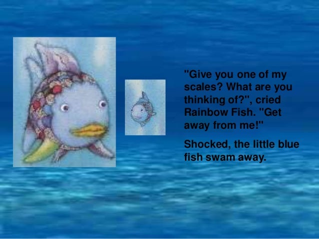 The rainbow fish story how else could rainbow fish make for Fish short story