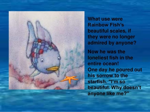 The rainbow fish story how else could rainbow fish make for Rainbow fish story