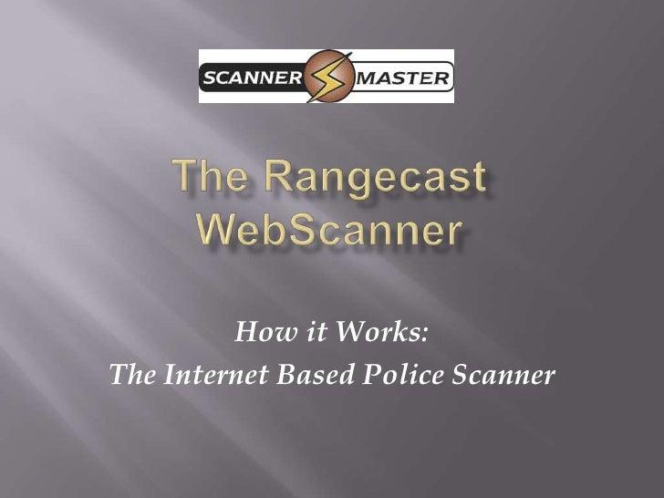 The Rangecast WebScanner Technical Presentation