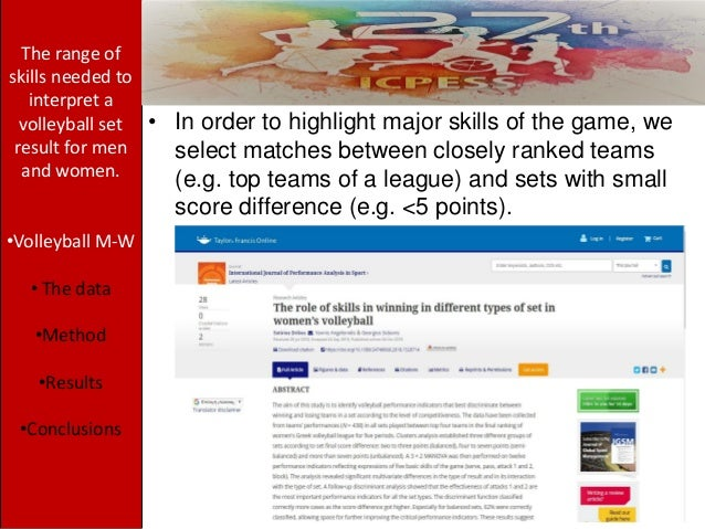 The range of skills needed to interpret a volleyball set result for men and women. •Volleyball M-W • The data •Method •Res...