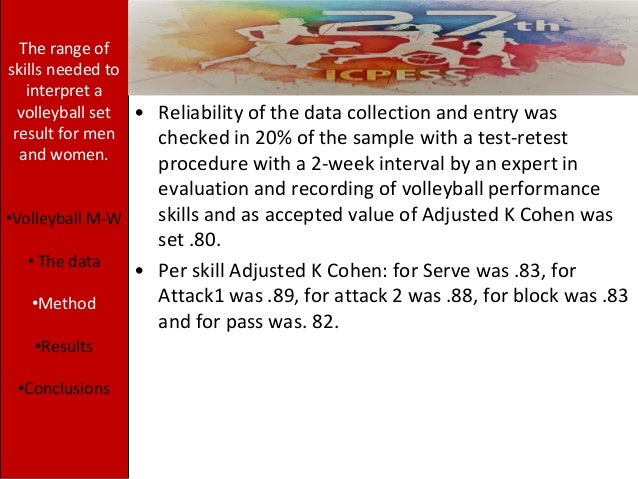 • Reliability of the data collection and entry was checked in 20% of the sample with a test-retest procedure with a 2-week...