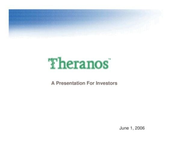 Theranos: $500K VC investment turned into $10B. Theranos' initial pitch deck