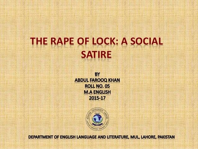 THE RAPE OF LOCK: A SOCIAL SATIRE