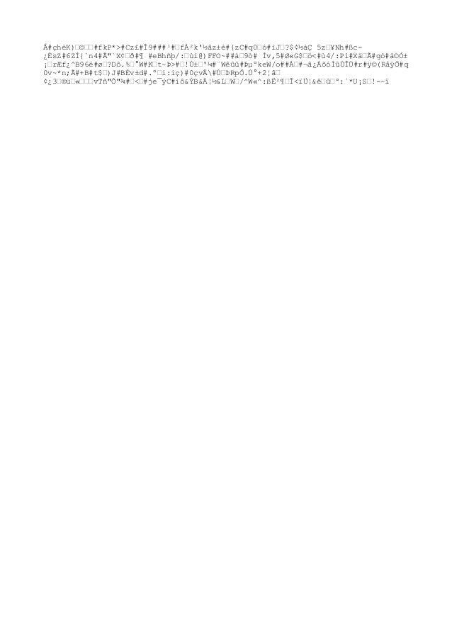 """Å#çhèK)œ©œœ#fkP*>#Cz£#Î9###¹#œfÁ²k'½âz±è#{zC#q0œó#ìJœ?$¢½àÇ 5zœ¥Nh#ßc- ¿ÈsZ#6ZÍ{`n4#Ã""""`X¢œð#¶ #eBhñþ/:œùi@)FFO~##àœ9ò# Ìv,..."""