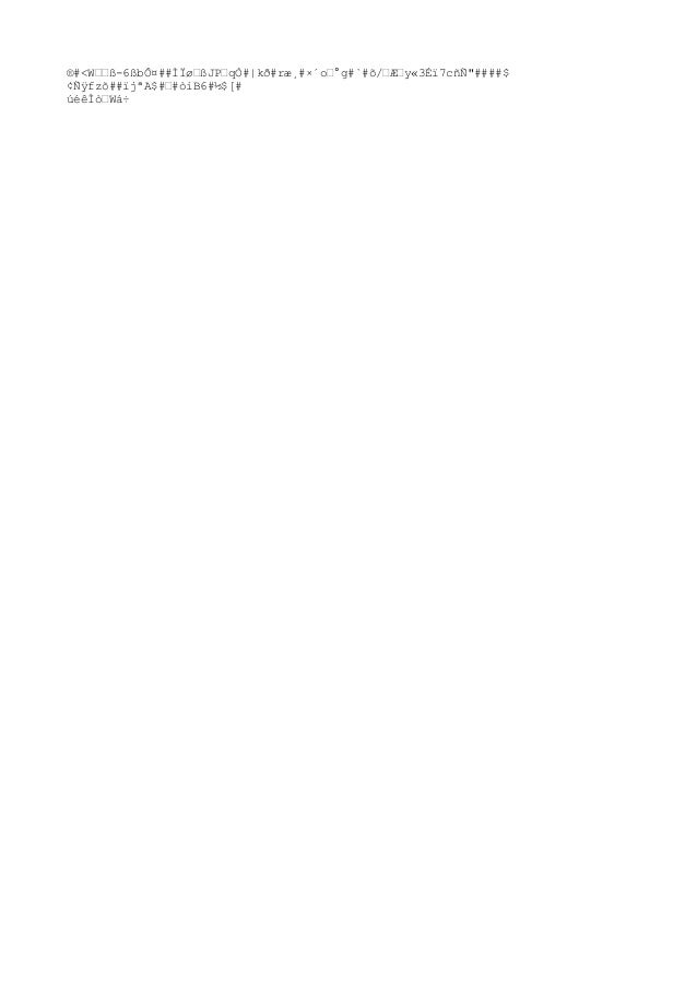 """®#<Wœœß-6ßbÔ¤##ÌÏøœßJPœqÒ# kð#ræ¸#×´oœ°g#`#õ/œÆœy«3Éï7cñÑ""""####$ ¢Ñÿfzõ##ïjªA$#œ#òiB6#½$[# úéêÌòœWá÷"""