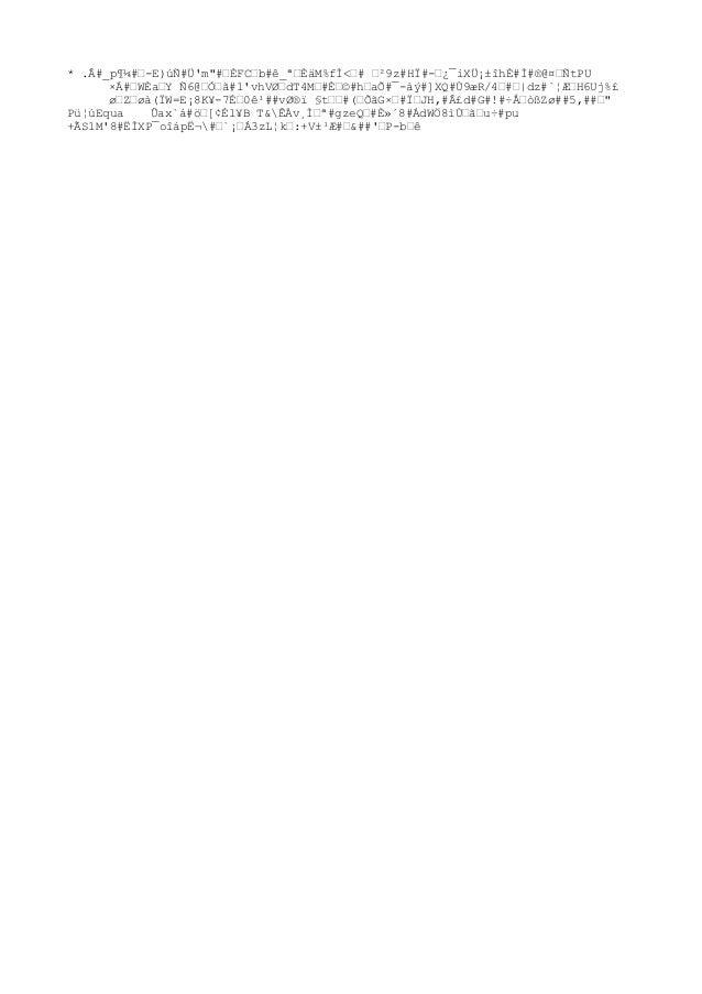 """* .Â#_p¶¼#œ-E)úÑ#Ü'm""""#œÈFCœb#ê_ªœÈäM%fÌ<œ# œ²9z#HÏ#-œ¿¯iXÜ¡±îhÈ#Ì#®@¤œÑtPU ×Á#œWÈaœY Ñ6@œÓœã#1'vhVdT4Mœ#Ȝ©#hœaÕ#¯-àý#]X..."""