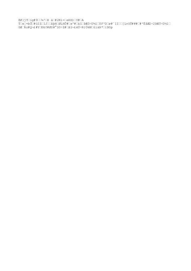 @Ø}jTœïg#9œœ¼³œH äœ#2Kì=œeHH)œY#œA Tœeœ=b՜#úIZœ1JœœåþHœØLHÔ#œ»'#œáîœÞÆ0÷D½1œ$F³Dœø#´1Iœœ[LvOÔ###œ#²ËâÆD÷2ÞÆT÷D½1œ $Æ`Åz#Q...
