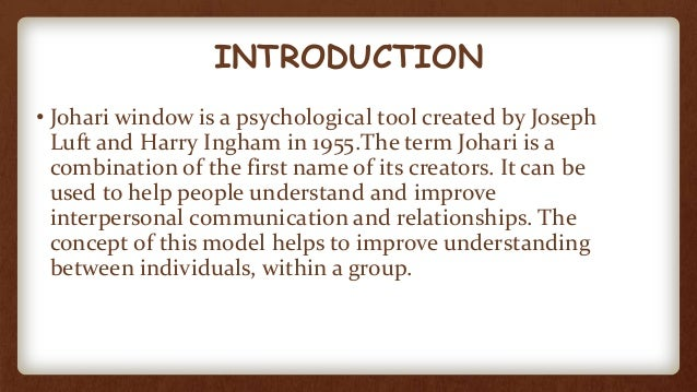 why is the johari window important Johari's window rate this content some of this knowledge may be relatively insignificant, but when it forms an important part of who we are.