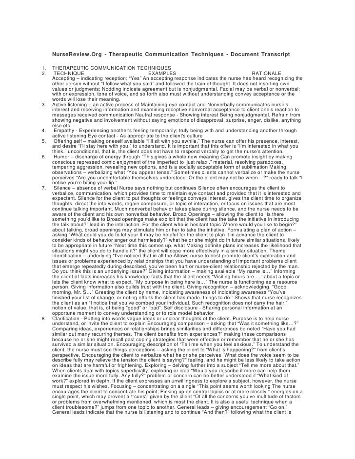 NurseReview.Org - Therapeutic Communication Techniques - Document Transcript  1.   THERAPEUTIC COMMUNICATION TECHNIQUES 2....