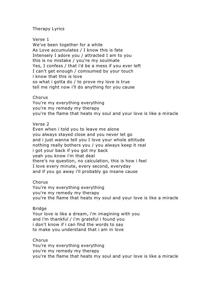 Therapy Lyrics <br />Verse 1 <br />We've been together for a while <br />As Love accumulates / I know this is fate <br />I...