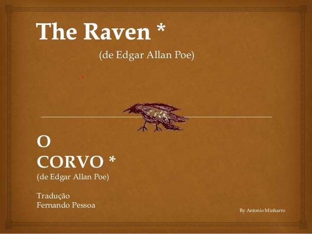 """(de Edgar Allan Poe)            """"OCORVO *(de Edgar Allan Poe)TraduçãoFernando Pessoa                                      ..."""