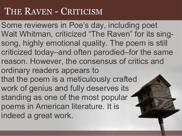 "the raven critical analysis essay The raven - final essay download cerna – edgar allan poe: ""the raven"" / english 101 paper analysis 2 firstly, i would like to start off by showing."