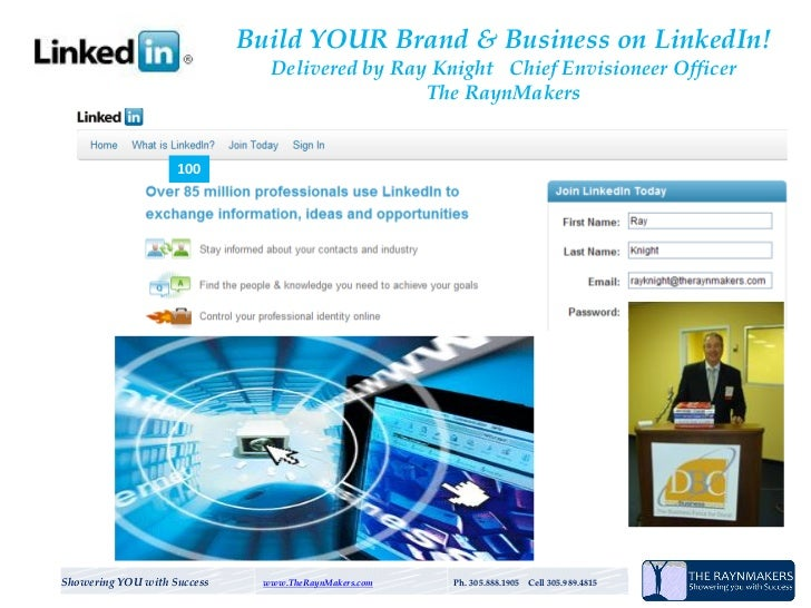 Build YOUR Brand & Business on LinkedIn!                                Delivered by Ray Knight Chief Envisioneer Officer ...