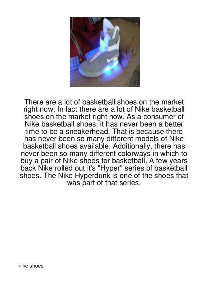 There are a lot of basketball shoes on the market right now. In fact there are a lot of Nike basketball shoes on the marke...