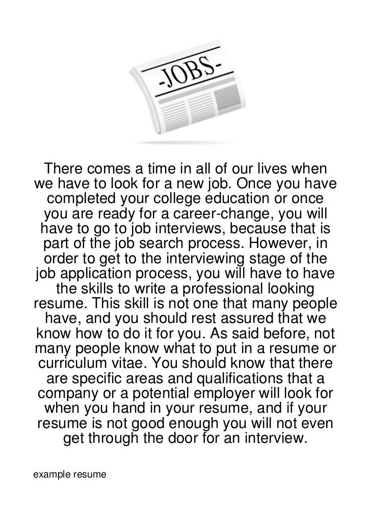 There comes a time in all of our lives whenwe have to look for a new job. Once you have   completed your college education...