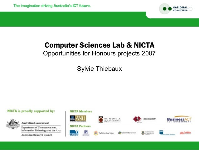 Computer Sciences Lab & NICTA Opportunities for Honours projects 2007 Sylvie Thiebaux