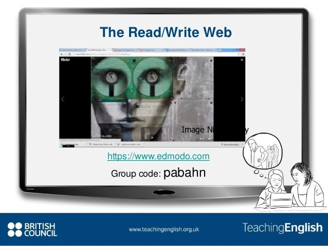 The Read/Write Web Image Nick Gentry https://www.edmodo.com Group code: pabahn