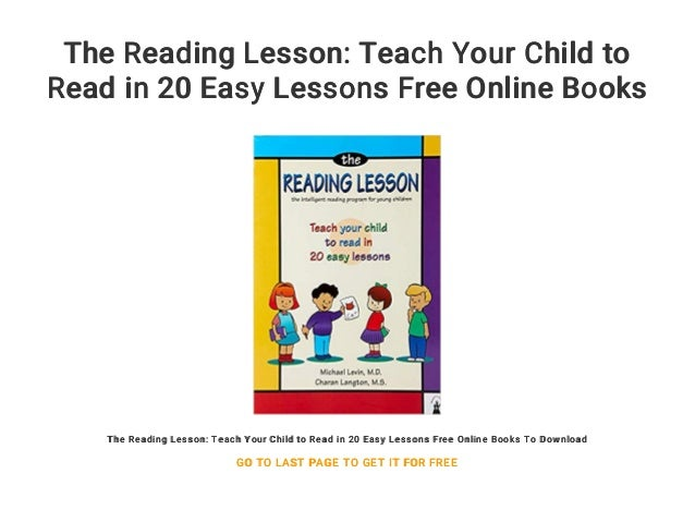 The Reading Lesson Teach Your Child To Read In 20 Easy