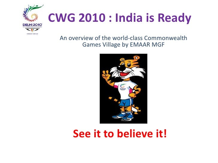 CWG 2010 : India is Ready<br />An overview of the world-class Commonwealth Games Village by EMAAR MGF <br />See it to beli...