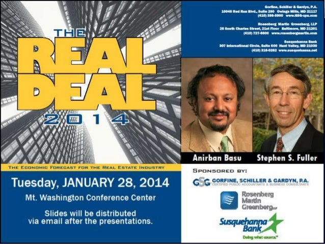 REAL DEAL 2014 The Post-Federally Dependent Washington Area Economy Stephen S. Fuller, Ph.D. Dwight Schar Faculty Chair an...