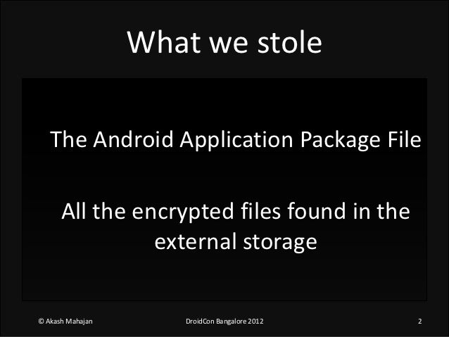 The real incident of stealing a droid app+data Slide 2