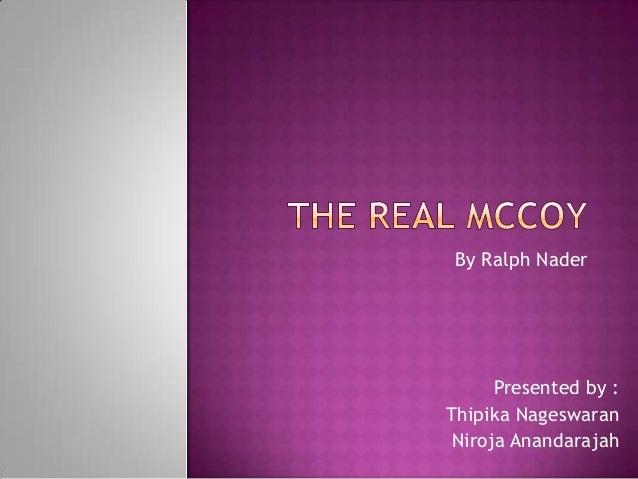 By Ralph Nader      Presented by :Thipika Nageswaran Niroja Anandarajah