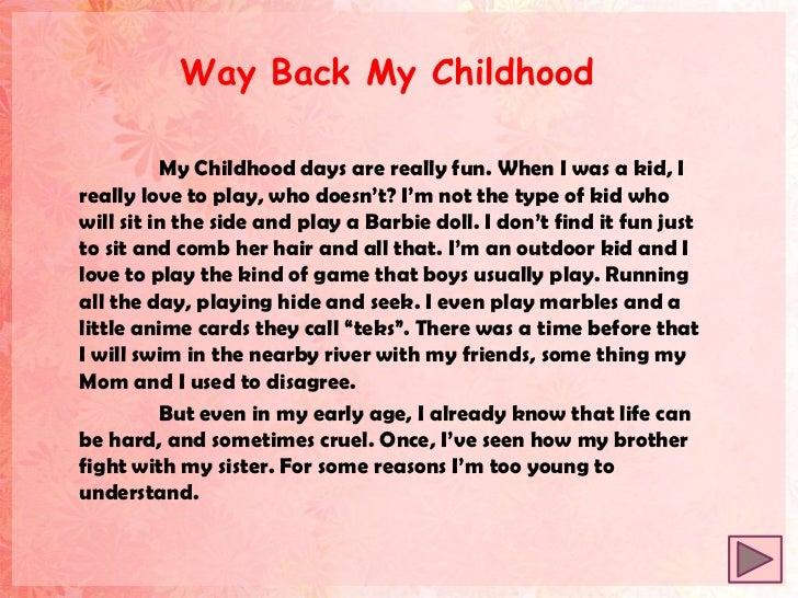 my childhood days