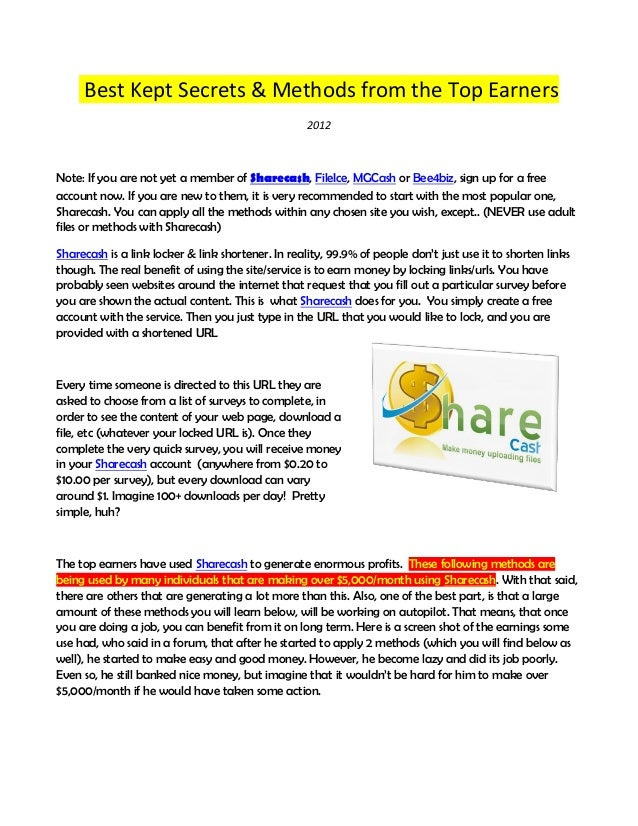 Best Kept Secrets & Methods from the Top Earners 2012  Note: If you are not yet a member of Sharecash, FileIce, MGCash or ...