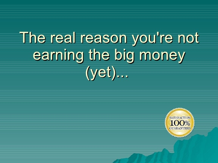 The real reason you're not earning the big money (yet)...