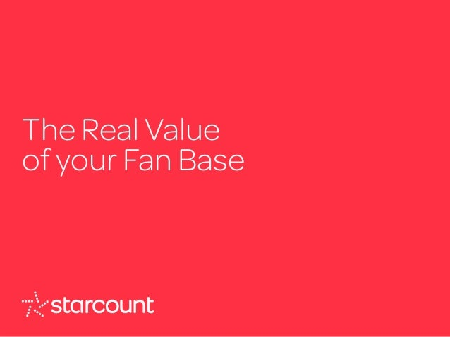 #PuttingFansFirst The Real Value of your Fan Base