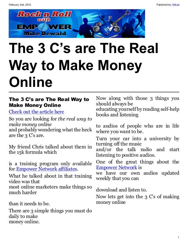 February 2nd, 2013                                                   Published by: MikedThe 3 C's are The RealWay to Make ...