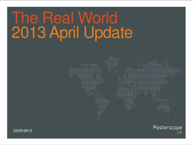 The Real World2013 April Update03/05/2013