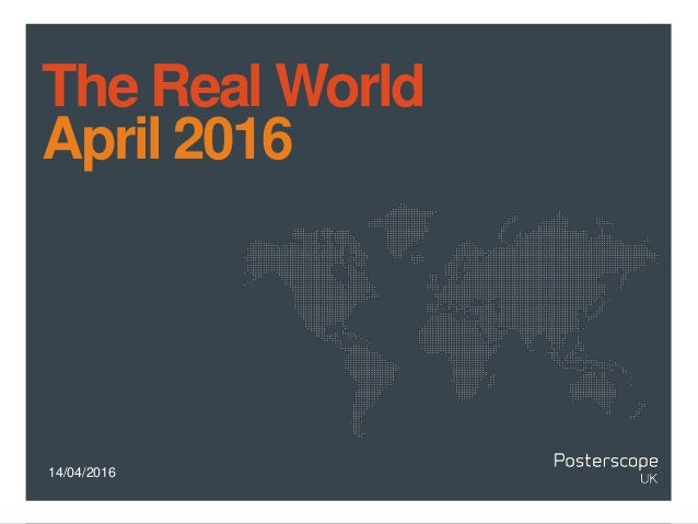 14/04/2016 The Real World April 2016