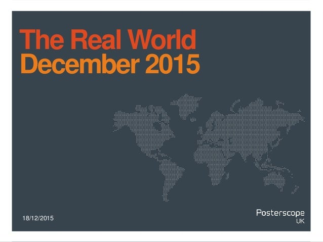 18/12/2015 The Real World December 2015