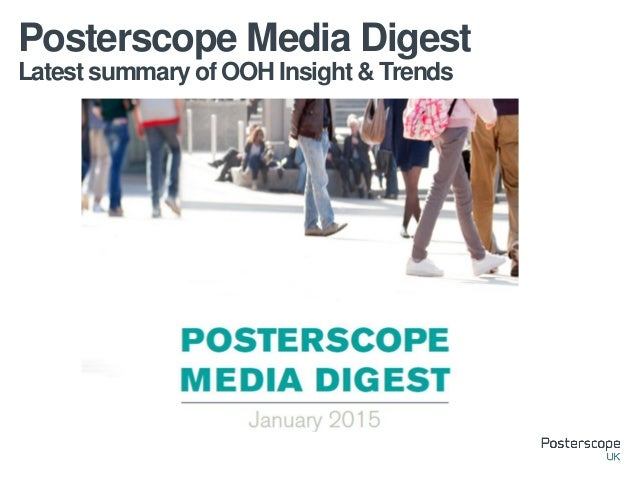 Latest summary of OOH Insight & Trends Posterscope Media Digest