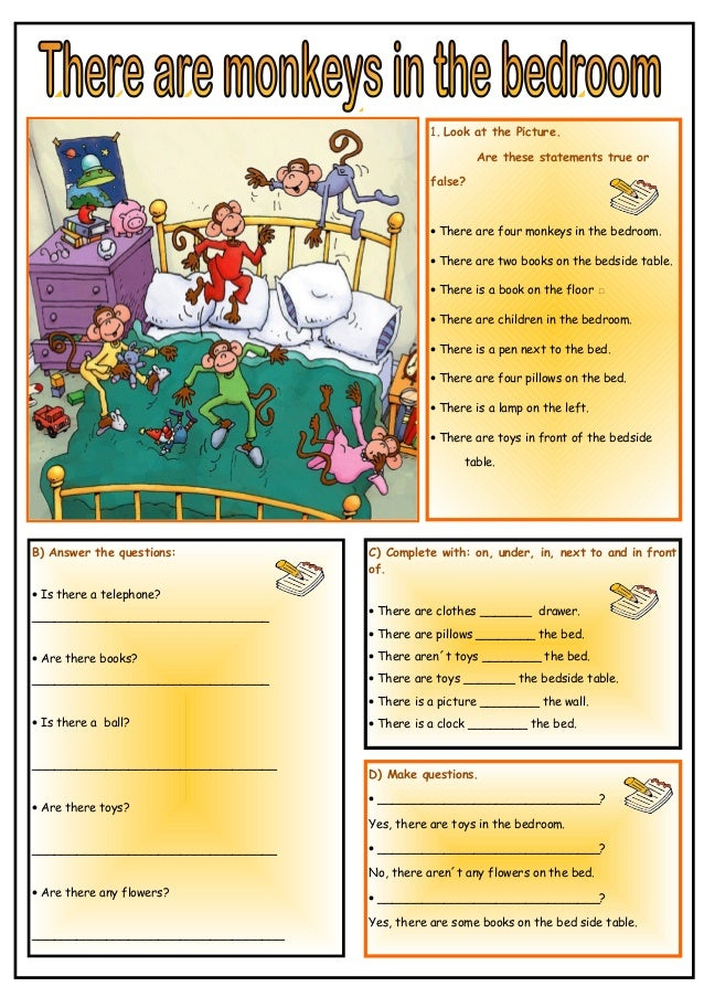 1. Look at the Picture.  Are these statements true or  false?  · There are four monkeys in the bedroom.  · There are two b...