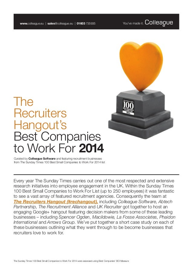 The Recruiters Hangout's Best Companies to Work For 2014 www.colleague.eu | sales@colleague.eu | 01603 735935 Curated by C...