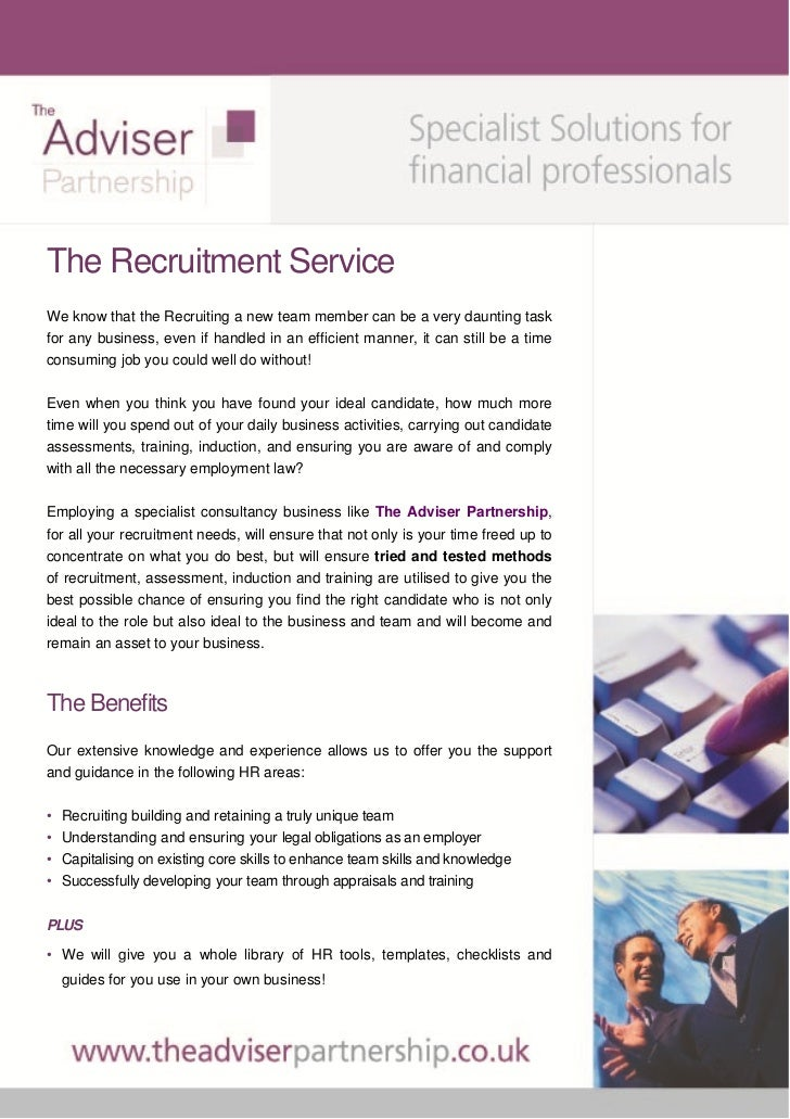 The Recruitment ServiceWe know that the Recruiting a new team member can be a very daunting taskfor any business, even if ...