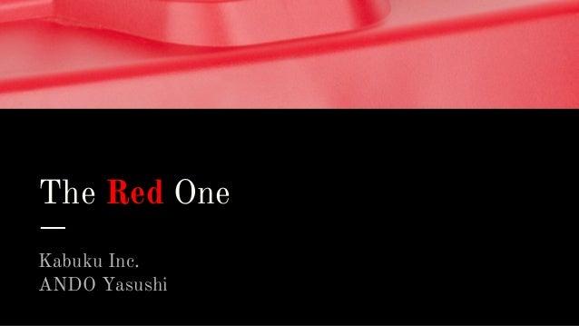 The Red One Kabuku Inc. ANDO Yasushi