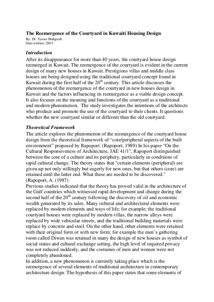 The Reemergence of the Courtyard in Kuwaiti Housing DesignBy: Dr. Yasser MahgoubDate written: 2003IntroductionAfter its di...