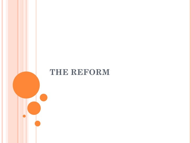 THE REFORM
