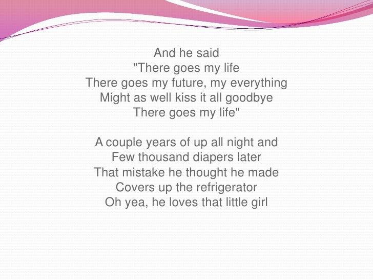 There goes my life (lyrics)