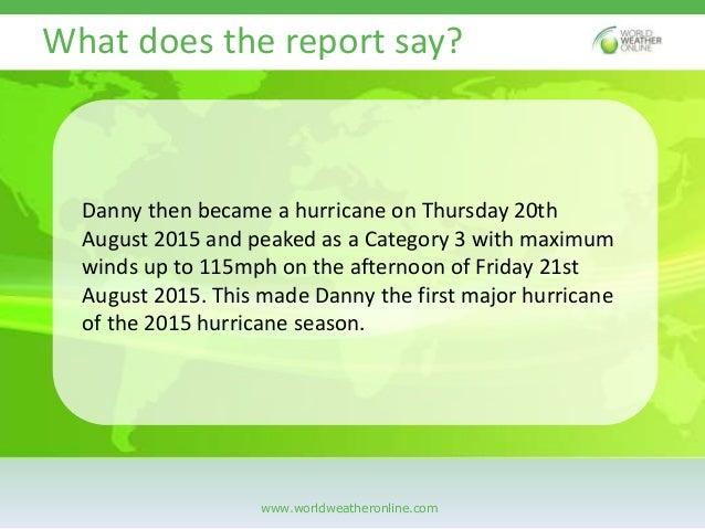The reign of hurricane danny Slide 3