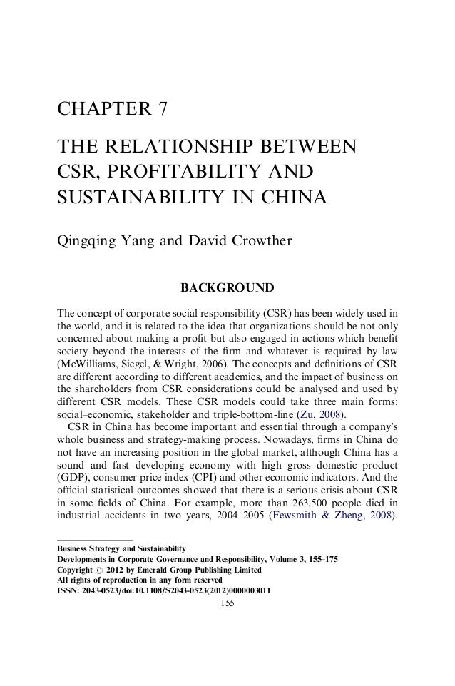 CHAPTER 7THE RELATIONSHIP BETWEENCSR, PROFITABILITY ANDSUSTAINABILITY IN CHINAQingqing Yang and David Crowther            ...