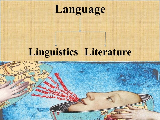 relationship of communication language and literature