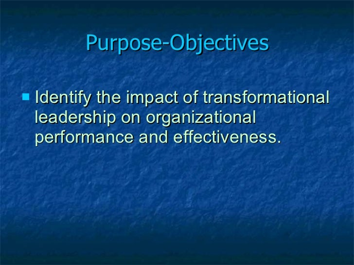 organizational effectiveness and leadership in healthcare What's the best leadership style for healthcare by dan dodson  the compliment to trait theory is the skills approach that shows that effective leadership depends on three basic personal skills: technical, human and conceptual (northouse, 2012)  the healthcare leader of the future will be a change agent for their organization the.