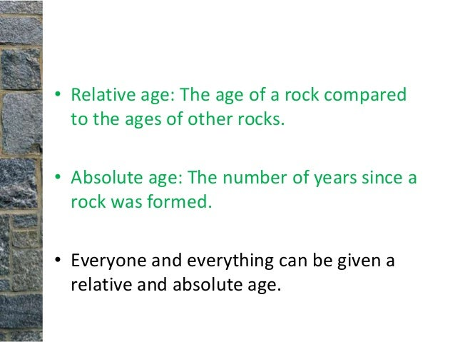 Relative age dating vs absolute age dating geology