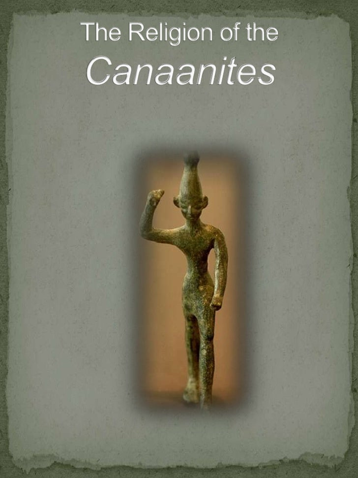 The Religion Of The Canaanites