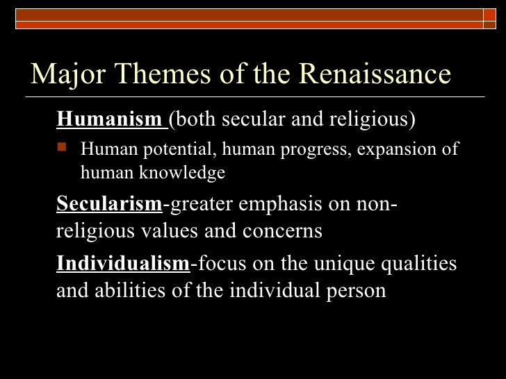 the humanism movement during the renaissance period Renaissance humanism is the study of is contemporary to that period — renaissance scholar of the movement, early italian humanism.