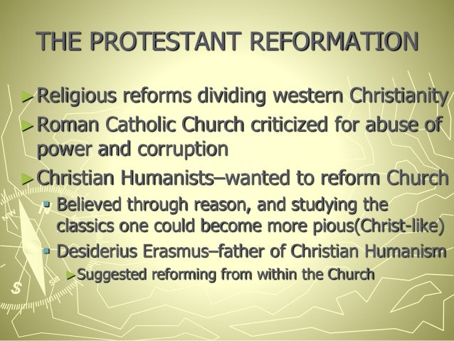 an essay on the roots of the protestant reformation The real issues of the reformation james hitchcock an informed person acknowledging that the forces of reform within the church were not simply a reaction to the protestant attack asked what lay at the root of martin luther's theology.